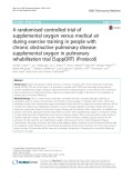 A randomised controlled trial of supplemental oxygen versus medical air during exercise training in people with chronic obstructive pulmonary disease: Supplemental oxygen in pulmonary rehabilitation trial (SuppORT) (Protocol)