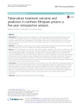Tuberculosis treatment outcome and predictors in northern Ethiopian prisons: A five-year retrospective analysis