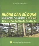 Phân tích thông tin trong lâm học bằng Statgraphics plus version 3.0 và 5.1: Phần 2