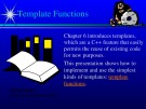 Lecture Data structures and other objects using C++ - Chapter 6: Template functions