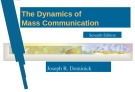 Lecture The dynamics of mass communication (Seventh edition): Chapter 5 - Joseph R. Dominick