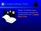 Lecture Data structures and other objects using C++ - Chapter 10a: Complete binary trees