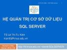 Bài giảng Microsoft SQL server: Bài 2 - TS. Lê Thị Tú Kiên