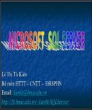 Bài giảng Microsoft SQL server: Bài 3 - TS. Lê Thị Tú Kiên