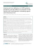 Anemia and iron deficiency in COPD patients: Prevalence and the effects of correction of the anemia with erythropoiesis stimulating agents and intravenous iron
