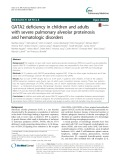 GATA2 deficiency in children and adults with severe pulmonary alveolar proteinosis and hematologic disorders