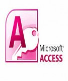 Giáo trình Quản trị cơ sở dữ liệu Access - Đại học Kinh doanh và Công nghệ Hà Nội