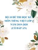 Bộ 10 đề thi học kì 2 môn Tiếng Việt lớp 1 năm 2019-2020 (có đáp án)