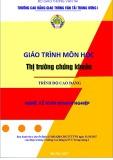 Giáo trình môn học Thị trường chứng khoán - Trường CĐ GTVT Trung ương I