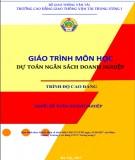 Giáo trình môn học Dự toán ngân sách doanh nghiệp (Nghề: Kế toán doanh nghiệp): Phần 2