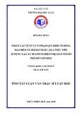 Tóm tắt Luận văn Thạc sĩ Luật học: Pháp luật về xử lý vi phạm về quy định về đóng bảo hiểm xã hội bắt buộc, qua thực tiễn áp dụng tại các doanh nghiệp ở địa bàn thành phố Hồ Chí Minh