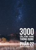 3000 câu đàm thoại tiếng Trung - Phần 22