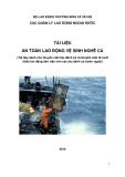 Tài liệu An toàn lao động vệ sinh nghề cá (Tài liệu dành cho thuyền viên tàu đánh cá và thuyền viên đi xuất khẩu lao động làm việc trên các tàu đánh cá nước ngoài)