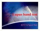 Bài giảng Lupus band test – Vũ Nguyệt Minh