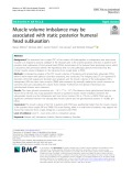 Muscle volume imbalance may be associated with static posterior humeral head subluxation