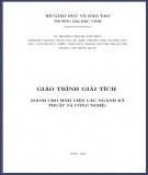Giáo trình Giải tích (Dành cho sinh viên các ngành kỹ thuật và công nghệ): Phần 1 - Trường Đại học Vinh