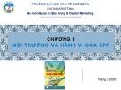 Bài giảng Quản trị kênh phân phối: Chương 3 - ĐH Kinh tế Quốc dân