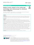Medical needs related to the endoscopic technology and colonoscopy for colorectal cancer diagnosis