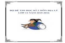Đề thi học kì 2 các môn lớp 12 năm 2015-2016