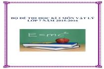 Đề thi học kì 2 các môn lớp 7 năm 2015-2016