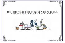 Đề thi học kì 2 các môn lớp 8 năm 2015-2016