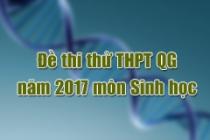 Đề thi thử THPT Quốc gia năm 2017 môn Sinh (có đáp án)
