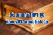 Đề thi thử THPT Quốc gia năm 2017 môn Lịch sử (có đáp án)
