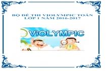 Tổng hợp đề thi Violympic Toán các lớp năm 2016-2017