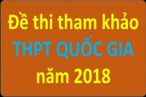 Bộ đề thi tham khảo THPT Quốc gia năm 2018 của Bộ GD-ĐT