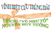 Tuyển chọn các bài văn mẫu hay về tác phẩm Vĩnh biệt Cửu Trùng Đài của Nguyễn Huy Tưởng
