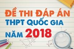 Đề thi và đáp án kì THPT Quốc gia năm 2018