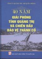 40 năm giải phóng tỉnh Quảng Trị và chiến đấu bảo vệ Thành Cổ (1972-2012)